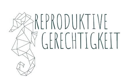 reproduktive Gerechtigkeit